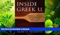 FAVORITE BOOK  Inside Greek U.: Fraternities, Sororities, and the Pursuit of Pleasure, Power, and