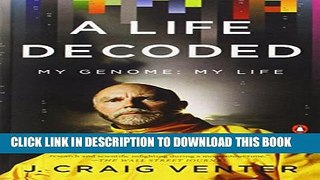 Collection Book A Life Decoded: My Genome: My Life