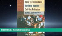 FAVORIT BOOK Right to Counsel and Privilege against Self-Incrimination: Rights and Liberties under