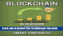 [PDF] Blockchain: 4 Manuscripts-Blockchain, Fintech, Investing in Ethereum, and Smart Contracts