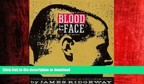 PDF ONLINE Blood in the Face: The Ku Klux Klan, Aryan Nations, Nazi Skinheads, and the Rise of a