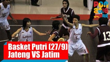 Bola Basket - (Putri) Jawa Tengah vs Jawa Timur, Selasa (27/9)