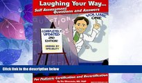 Must Have PDF  Laughing Your Way... Self Assessment Questions and Answers, Volume 1: For Pediatric