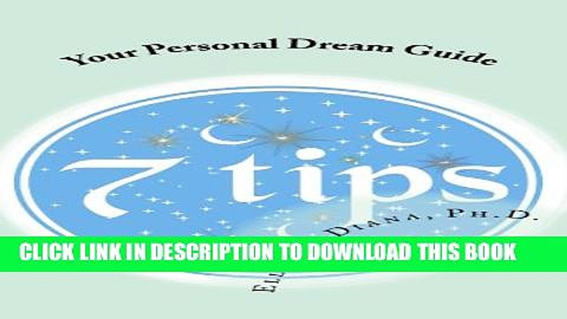 Pdf Your Personal Dream Guide Seven Tips Lucky Dreamer Tip Series Book 2 Popular Collection