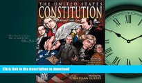 READ ONLINE The United States Constitution: A Round Table Comic Graphic Adaptation FREE BOOK ONLINE