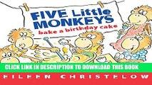 [PDF] Five Little Monkeys Bake a Birthday Cake (A Five Little Monkeys Story) Popular Collection