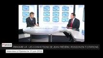 Primaire Les Républicains : les convictions de Jean-Frédéric Poisson en 7 citations