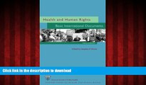 READ THE NEW BOOK Health and Human Rights: Basic International Documents, Third Edition (Harvard