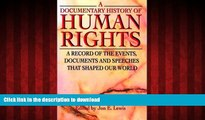 EBOOK ONLINE A Documentary History of Human Rights: A Record of the Events, Documents and Speeches