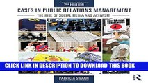 [PDF] Cases in Public Relations Management: The Rise of Social Media and Activism Full Online