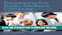 [PDF] Developing the Public Relations Campaign (3rd Edition) Popular Colection