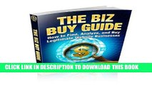 [New] PDF The Biz Buy Guide: How to Find, Analyze, and Buy Legitimate Website Businesses. Free