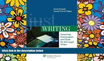 READ FULL  Just Writing, Grammar, Punctuation, and Style for the Legal Writer, Fourth Edition