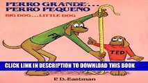 Best Seller Perro grande... Perro pequeño / Big Dog... Little Dog (Spanish and English Edition)