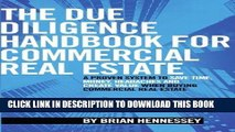 Ebook The Due Diligence Handbook For Commercial Real Estate: A Proven System To Save Time, Money,