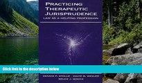 Big Deals  Practicing Therapeutic Jurisprudence  Best Seller Books Best Seller