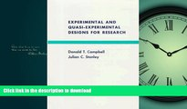 READ BOOK  Experimental and Quasi-Experimental Designs for Research FULL ONLINE