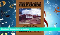FAVORIT BOOK Frank Lloyd Wright Field Guide: Includes All United States and International Sites