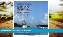 FAVORIT BOOK Cruising Guides: Cruising Guide to Western Florida: Seventh Edition (Cruising Guide