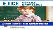 [PDF] FTCE General Knowledge 2nd Ed. (FTCE Teacher Certification Test Prep) Popular Collection
