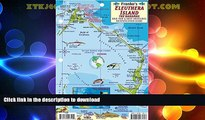 FAVORITE BOOK  Eleuthera Island Bahamas Dive Map   Reef Creatures Guide Franko Maps Laminated