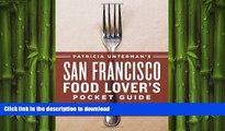 FAVORIT BOOK Patricia Unterman s San Francisco Food Lover s Pocket Guide, Second Edition: Includes