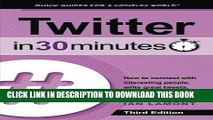 [Ebook] Twitter In 30 Minutes (3rd Edition): How to connect with interesting people, write great
