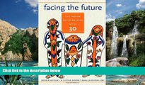 Big Deals  Facing the Future: The Indian Child Welfare Act at 30 (American Indian Studies)  Best