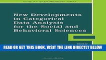 Read Now New Developments in Categorical Data Analysis for the Social and Behavioral Sciences