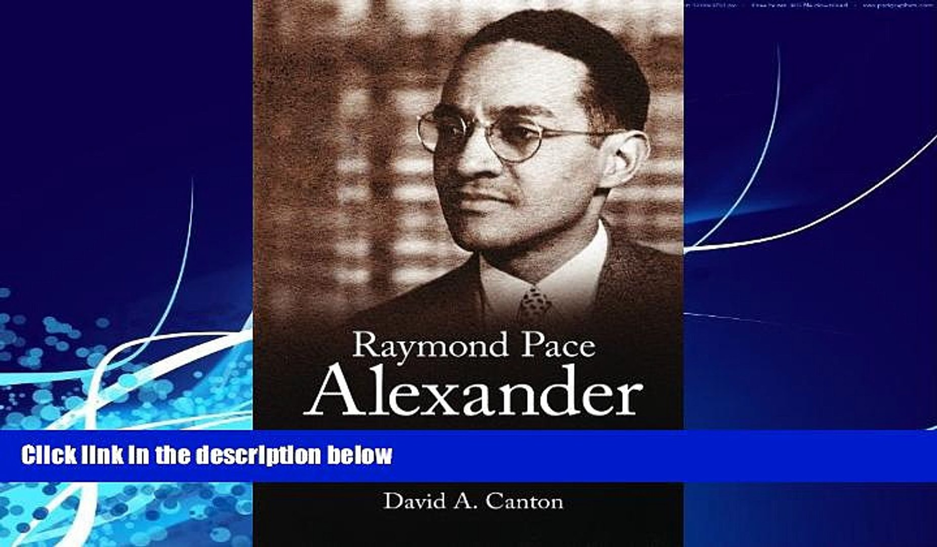 Books to Read  Raymond Pace Alexander: A New Negro Lawyer Fights for Civil Rights in Philadelphia