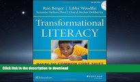 FAVORITE BOOK  Transformational Literacy: Making the Common Core Shift with Work That Matters