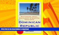 FAVORITE BOOK  Dominican Republic (Caribbean) Travel Guide - Sightseeing, Hotel, Restaurant