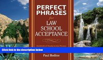 Big Deals  Perfect Phrases for Law School Acceptance (Perfect Phrases Series)  Full Ebooks Most