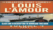 Read Now The Collected Short Stories of Louis L Amour, Volume 4, Part 1: Adventure Stories