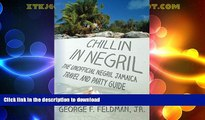 FAVORITE BOOK  Chillin in  Negril: The Unofficial  Negril Jamaica Travel and Party Guide (Twisted