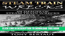 Read Now Steam Train Wrecks: There are 101 images of Steam Train Railroad Wrecks. Download Online