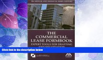 Big Deals  The Commercial Lease Formbook: Expert Tools for Drafting and Negotiation  Full Read