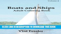 Read Now Boats   Ships : Adult Coloring Book Vol.4: Boat and Ship Sketches for Coloring (Ship