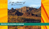 FAVORITE BOOK  In the Shadow of the Carmens: Afield with a Naturalist in the Northern Mexican