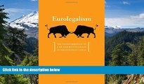 READ FULL  Eurolegalism: The Transformation of Law and Regulation in the European Union  Premium