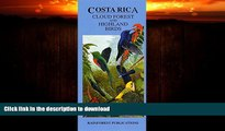 READ  Costa Rica Cloud Forest and Highland Birds Guide (Laminated Foldout Pocket Field Guide)