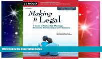 READ FULL  Making it Legal: A Guide to Same-Sex Marriage, Domestic Partnerships   Civil Unions