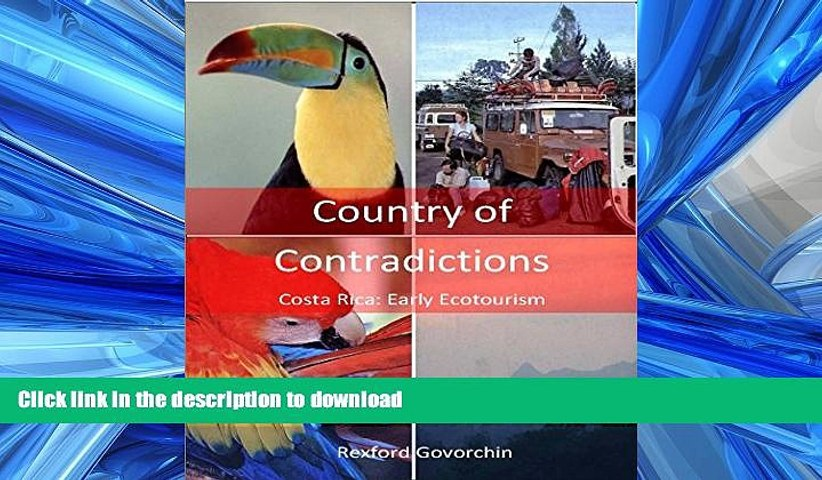 READ Country of Contradictions: Costa Rica: Early Ecotourism PDF ONLINE | Godialy.com
