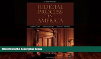 Big Deals  Judicial Process in America, 9th Edition  Full Ebooks Most Wanted