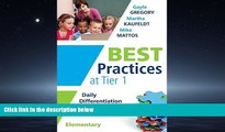 Choose Book Best Practices at Tier 1: Daily Differentiation for Effective Instruction, Elementary
