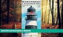 FAVORIT BOOK Northwest Lighthouses Illustrated Map   Guide: Oregon, Washington   Alaska READ NOW