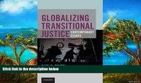 Big Deals  Globalizing Transitional Justice  Best Seller Books Best Seller