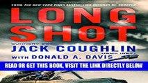 [DOWNLOAD] PDF Long Shot: A Sniper Novel (Kyle Swanson Sniper Novels) Collection BEST SELLER