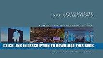 [Ebook] Corporate Art Collections: A Handbook to Corporate Buying (Handbooks in International Art