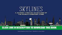 [FREE] EBOOK Skylines: A Journey Through 50 Skylines of the World s Greatest Cities ONLINE
